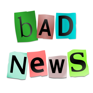 Cutout letters arranged to form the words: Bad News